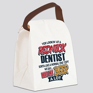 Redneck Dentist Canvas Lunch Bag