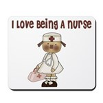 I Love Being A Nursse Mousepad