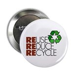 "Reuse Reduce Recycle 2.25"" Button (10 pack)"