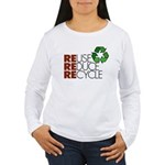 Reuse Reduce Recycle Women's Long Sleeve T-Shirt