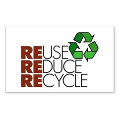Reuse Reduce Recycle Rectangle Decal