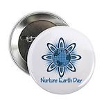 """Nurture Earth Day 2.25"""" Button (100 pack)"""