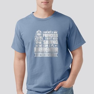 I Am A Firefighter T Shirt T-Shirt