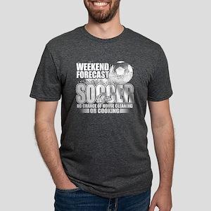 Weekend Forecast Soccer T Shirt T-Shirt
