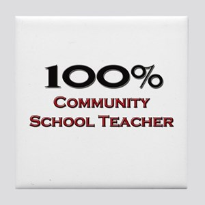 100 Percent Community School Teacher Tile Coaster