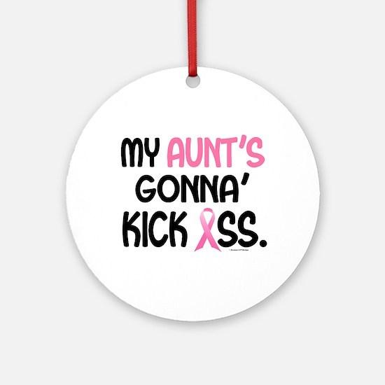 Gonna' Kick Ass 1 (Aunt) Ornament (Round)