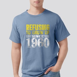 Refusing To Grow Up Since 1960 Vintage Old T-Shirt