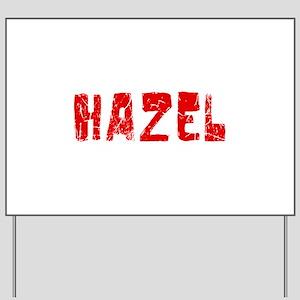 Hazel Faded (Red) Yard Sign