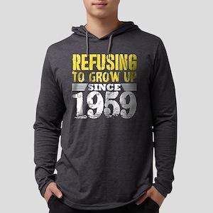 Refusing To Grow Up Since 1959 Long Sleeve T-Shirt
