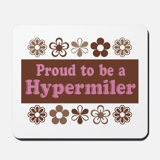 Proud Hypermiler brown Mousepad