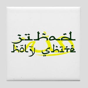 JIHAD HOLY SHITE Tile Coaster