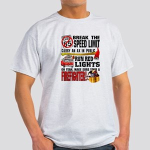 Make sure a Firefighter Light T-Shirt