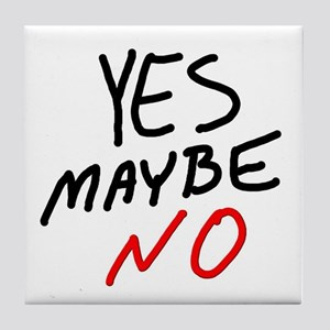 Yes Maybe No Tile Coaster