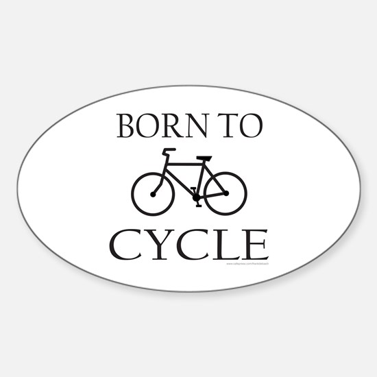 BORN TO CYCLE Oval Decal