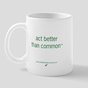 Act Better Mug