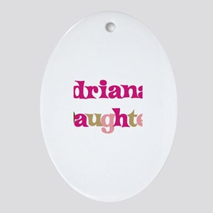 Adriana's Daughter Oval Ornament