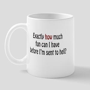 Sent to Hell Mug
