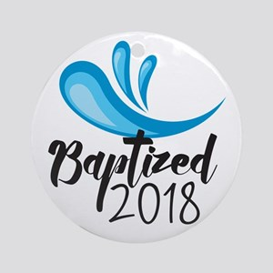 Baptized 2018 Round Ornament