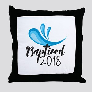 Baptized 2018 Throw Pillow