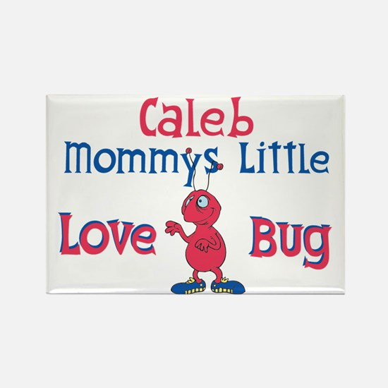 Caleb - Mommy's Love Bug Rectangle Magnet