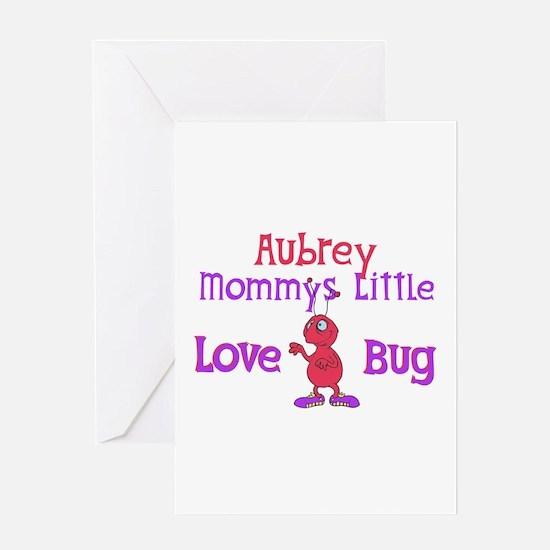 Aubrey - Mommy's Love Bug Greeting Card