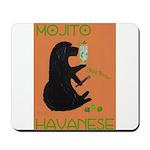 Mojito Havanese Mousepad