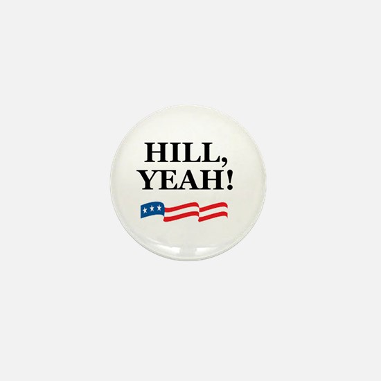 HILL, YEAH! Mini Button