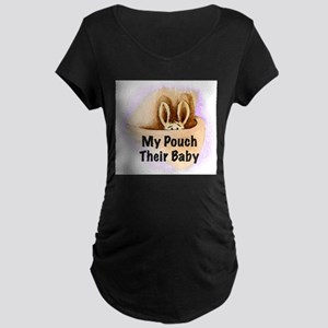 """""""My Pouch Their Baby"""" Maternity T-Shirt"""