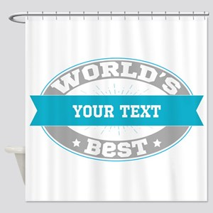 Worlds Best Personalized Shower Curtain