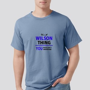 It's WILSON thing, you wouldn't understand T-Shirt
