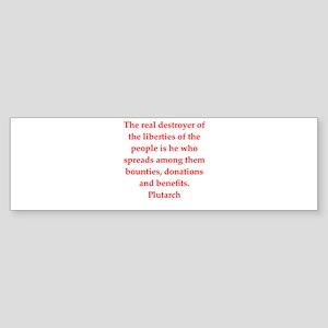 Plutarch quote Bumper Sticker