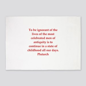 Plutarch quote 5'x7'Area Rug