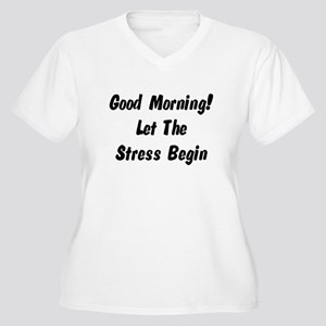 Let the stress begin Women's Plus Size V-Neck T-Sh