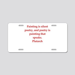 Plutarch quote Aluminum License Plate
