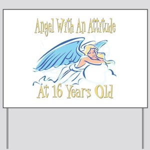 Angel Attitude 16th Yard Sign