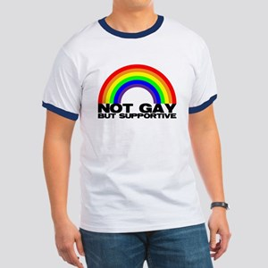 Not Gay But Supportive Ringer T