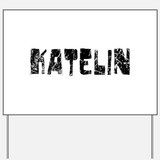 Katelin Faded (Black) Yard Sign