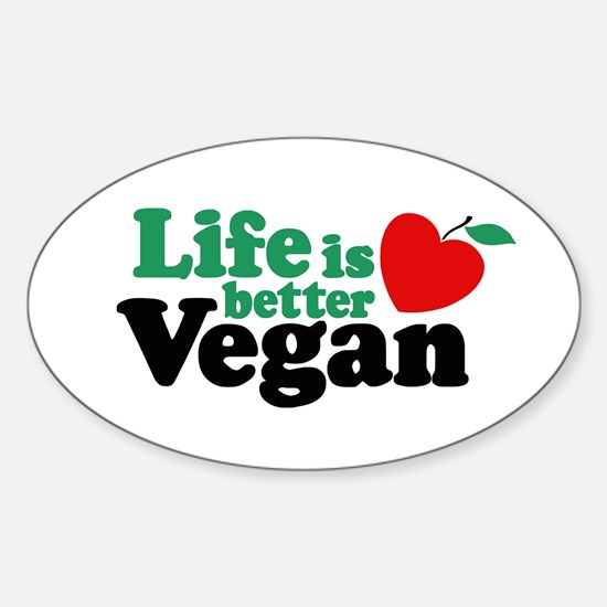 Life is Better Vegan Oval Decal