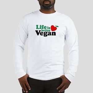 Life is Better Vegan Long Sleeve T-Shirt