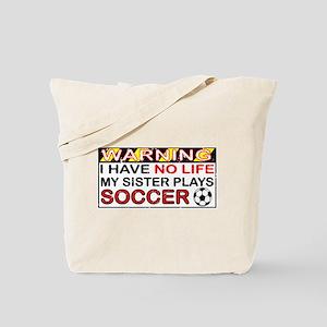 No Life Sister Soccer Tote Bag