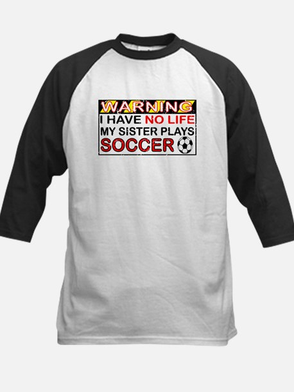 No Life Sister Soccer Kids Baseball Jersey