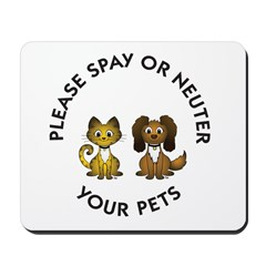 Spay or Neuter Mousepad
