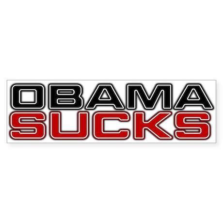 Obama Sucks Bumper Sticker