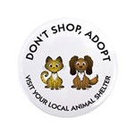 "Don't Shop, Adopt 3.5"" Button (100 pack)"