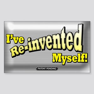 The Re-Invention... Rectangle Sticker