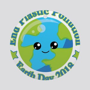 Earth Day 2018 | End Plastic Pollut Round Ornament