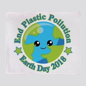 Earth Day 2018 | End Plastic Polluti Throw Blanket