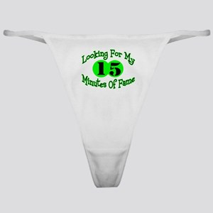 Minutes Of Fame Classic Thong