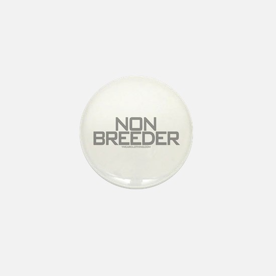 Non Breeder Mini Button