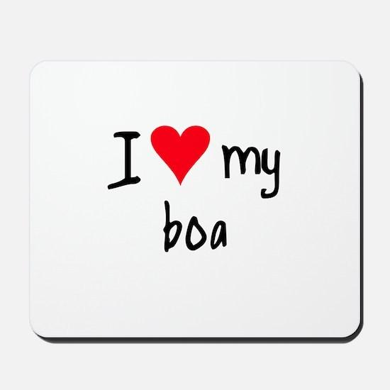I LOVE MY Boa Mousepad